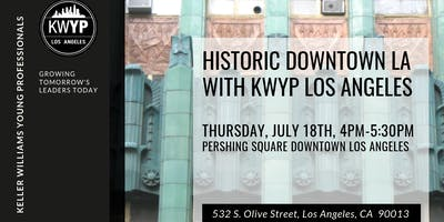 Historic Downtown Los Angeles with KWYP LA (Members Only)