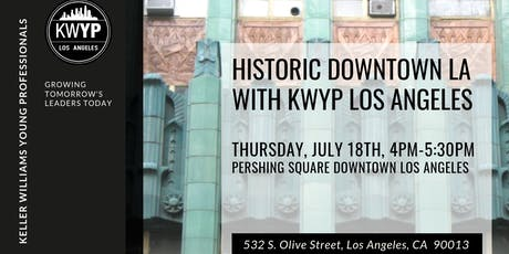 Historic Downtown Los Angeles with KWYP LA (Free for KWYP.org Members) tickets