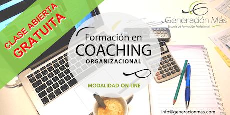 Coaching ORGANIZACIONAL: Clase abierta ON LINE (gratuita) entradas
