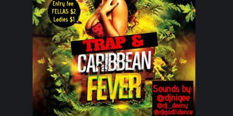 Trap & Caribbean fever tickets