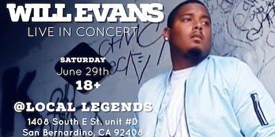 Will Evans Live @ San Bernardino, CA
