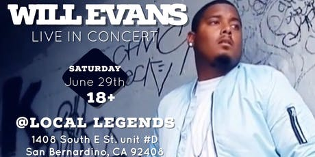 Will Evans Live @ San Bernardino, CA tickets