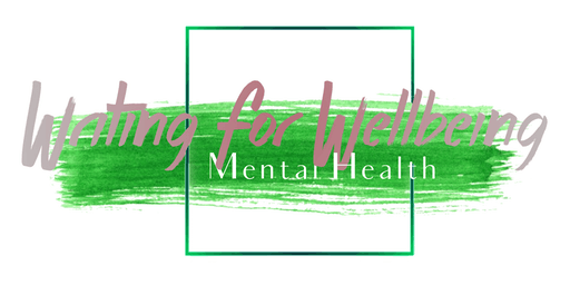 Writing For Wellbeing: Mental Health