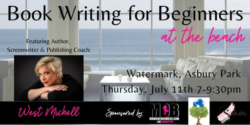 Book Writing for Beginners at the Beach!