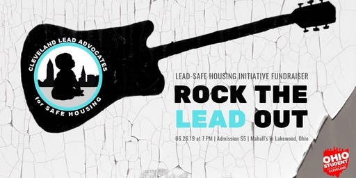 Rock the Lead Out: A Lead-Safe Housing Fundraiser