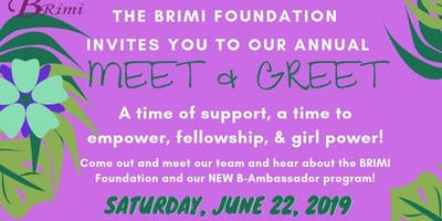 BRIMI Foundation's Annual MEET & GREET