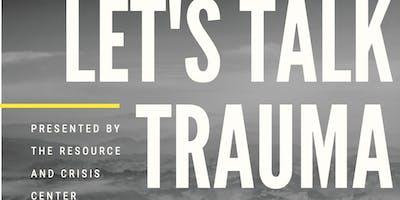 Let's Talk Trauma