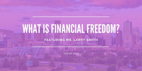 What Is Financial Freedom tickets