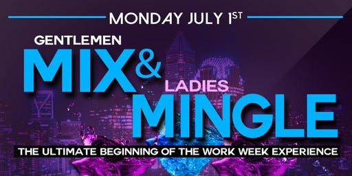Mix & Mingle Monday