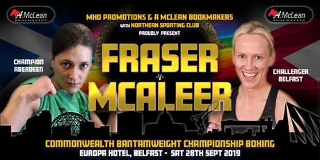 FRASER V MCALEER - COMMONWEALTH FEMALE BANTAMWEIGHT CHAMPIONSHIP FIGHT tickets