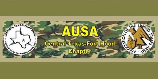 AUSA Ft Hood Chapter General Membership Meeting:  Tuesday, July 30, 2019