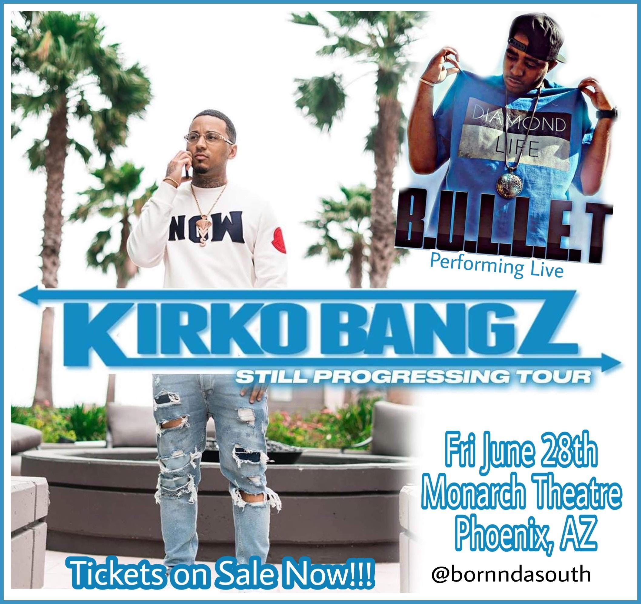 Kirko Bangz & Bullet Live