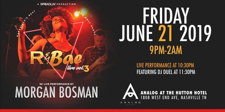 R&Bae Live,Vol. 3 feat: Morgan Bosman tickets