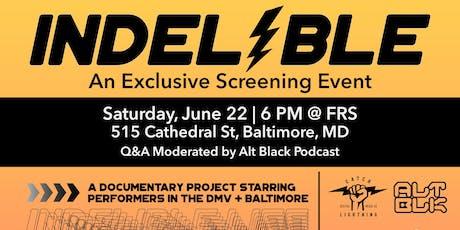 Indelible Film Screening @ FRS w/ Alt Black Podcast tickets