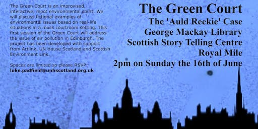 """The Green Court: The """"Auld Reekie"""" Case"""