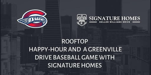 Rooftop Happy Hour and Greenville Drive Baseball Game with Signature Homes