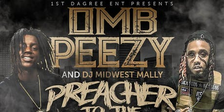 """OMB PEEZY & DJ MIDWEST MALLY """"PREACHER TO THE STREETS TOUR"""" tickets"""