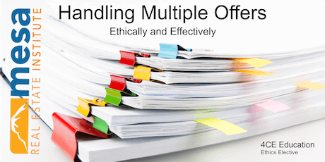 Handling Multiple Offers Ethically and Effectively (Ethics Elective) tickets