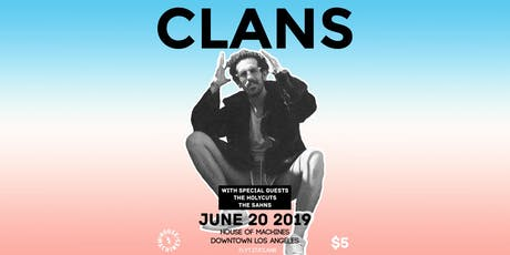 Clans with The Holycuts and The Sahns at The House of Machines tickets