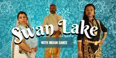Swan Lake- With Indian Dance