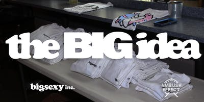 the BIG idea: practice pitching your idea and network!