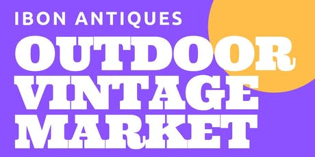 Ibon Antiques Vendor Space Large at Outdoor Vintage and More Market tickets