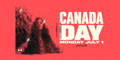 Canada Day at Upstairs tickets