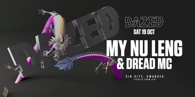 Dazed Presents My Nu Leng