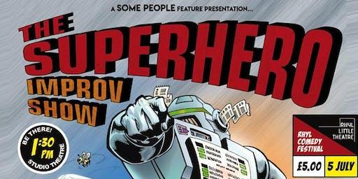 Some People - The Superhero Improv Show