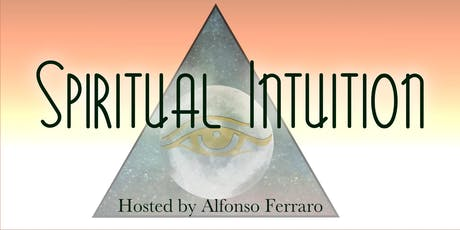 Spiritual Intuition with Alfonso Ferraro tickets