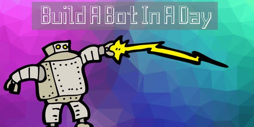 Build A Bot In A Day