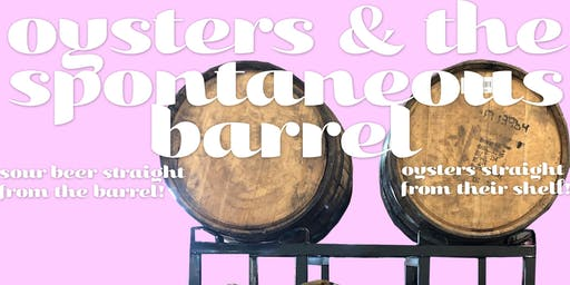 Highland Park Brewery Oysters & The Spontaneous Barrel