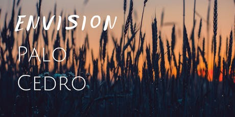 Envision Palo Cedro Workshop: Session 4 tickets