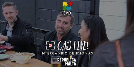 CADlive! Intercambio de Idiomas - Language Exchange  entradas