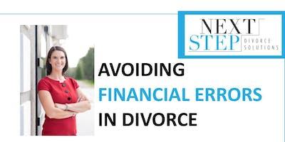 Avoiding Financial Errors in Divorce