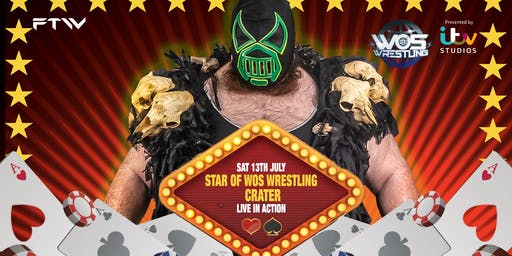 Live Wrestling  - Book Your Cards Right  - Featuring ITV's WOS WRESTLING STAR CRATER
