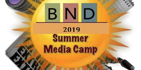 The BND Summer Media Camp 2019 @ St. Andrew's School tickets