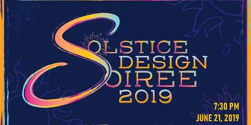 Design Soiree Summer Solstice 2019