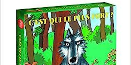 French Immersion Summer Board Games - C'est Qui le plus Fort? (Ages 5-8) tickets