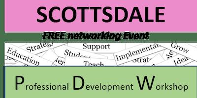 6/27/19 – PNG – Scottsdale – Professional Development Workshop: TBD