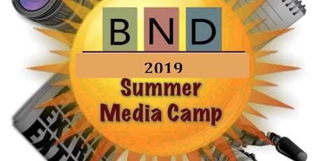The BND - Second Baptist Church Summer Media Camp 2019 tickets
