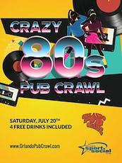The 14th Annual Crazy 80's Pub Crawl tickets
