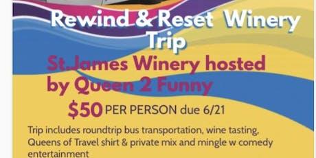 QOT Rewind & Reset Winery Trip!  tickets
