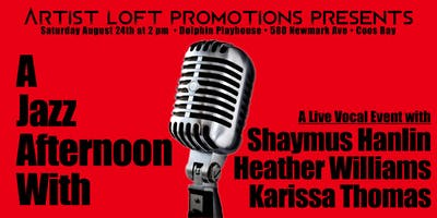 A Jazz Afternoon With Shaymus Hanlin, Heather Williams, and Karissa Thomas