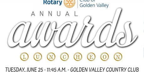 2019 Golden Valley Rotary Club Awards Luncheon tickets
