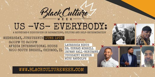 US vs Everybody: A discussion on Reparations, Culture and Self-Determination