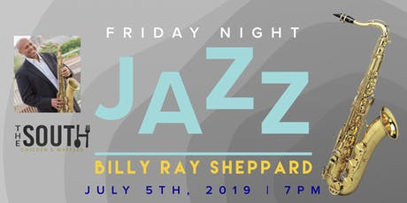 Friday Night Jazz w/ Billy Ray Sheppard tickets