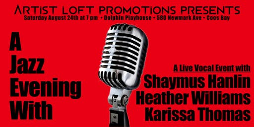 A Jazz Evening With Shaymus Hanlin, Heather Williams, and Karissa Thomas