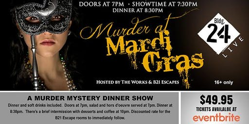 The Works Murder Mystery Dinner Show (Murder at Mardi Gras)