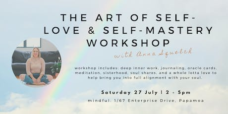 The Art of Self-Love & Self-Mastery Workshop tickets